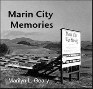 Marin City Memories